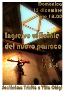 Domenica 15 dicembre la messa vespertina sarà anticipata alle 18 per celebrare tutti insieme l'ingresso del nuovo parroco, p. Raffaele